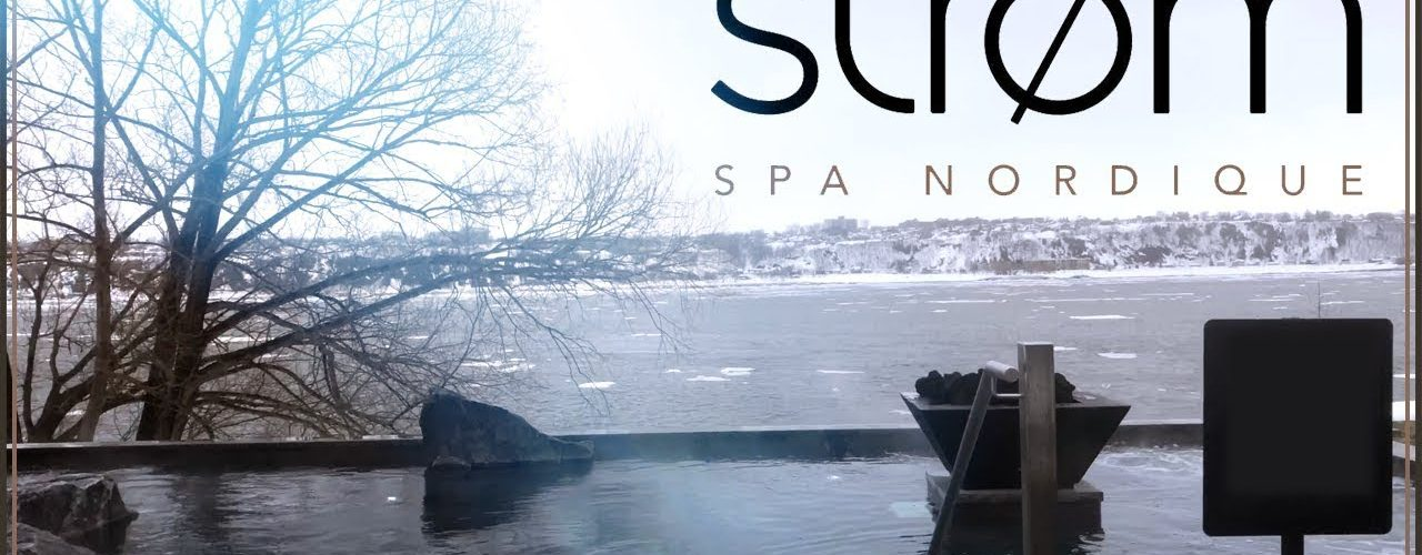 Strom Spa, Québec